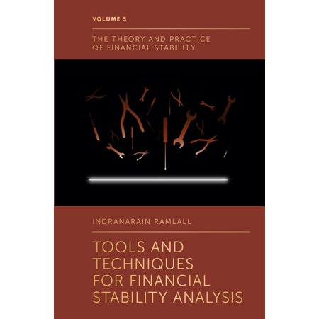 Tools and Techniques for Financial Stability Analysis -
