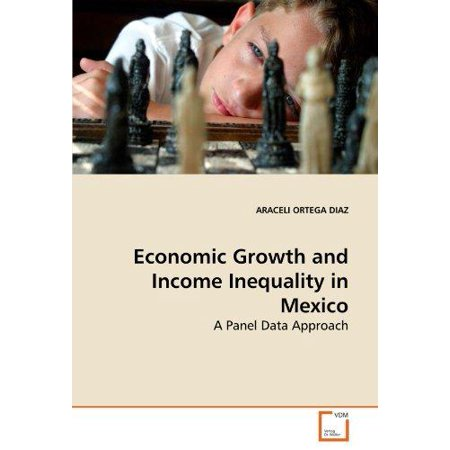 Economic Growth And Income Inequality In Mexico
