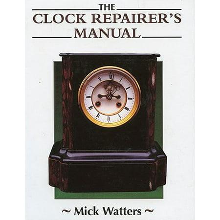 The Clock Repairer S Manual Walmart Com border=