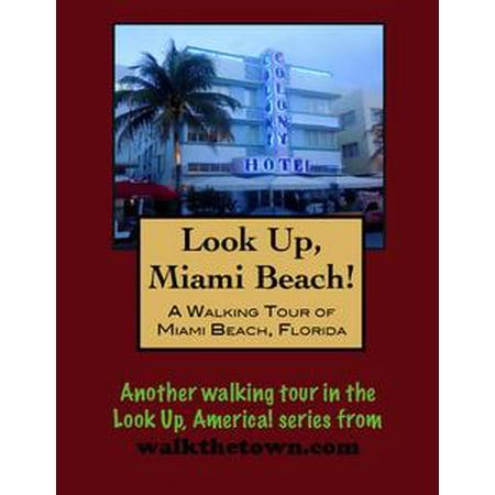 Best Beaches Florida - A Walking Tour of Miami Beach, Florida - eBook