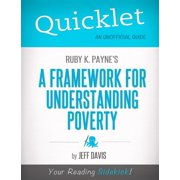 Quicklet on Ruby K. Payne's A Framework for Understanding Poverty (CliffNotes-like Summary) - eBook