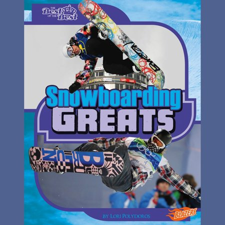 Snowboarding Greats - Audiobook