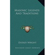 Masonic Legends and Traditions