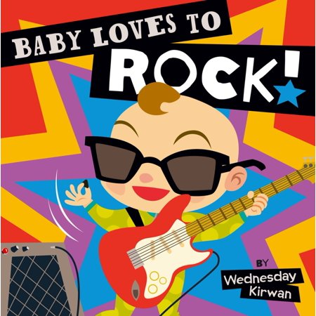 Baby Loves to Rock (Board Book)