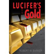 Lucifer's Gold
