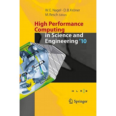 High Performance Center - High Performance Computing in Science and Engineering '10: Transactions of the High Performance Computing Center, Stuttgart (HLRS) 2010 (Hardcover)