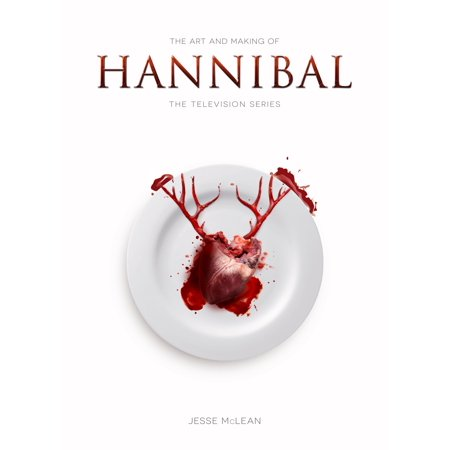 (The Art and Making of Hannibal: The Television Series)