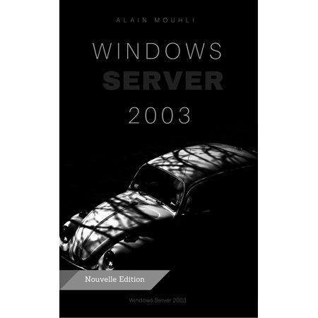 Un serveur de fichiers Sous Windows Server 2003 - (Windows Server 2003 R2 End Of Support)