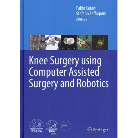 Knee Surgery Using Computer Assisted Surgery And Robotics