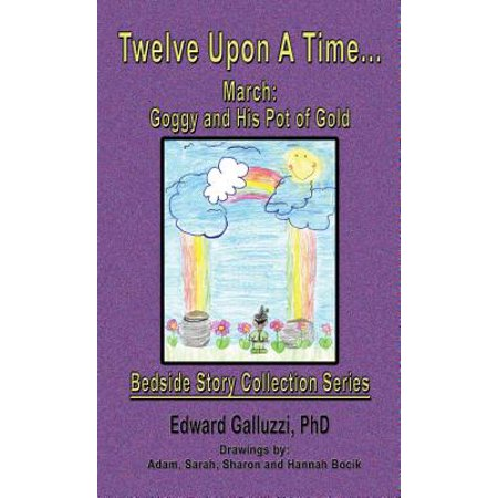 Twelve Upon A Time… March: Goggy and His Pot of Gold, Bedside Story Collection Series - eBook