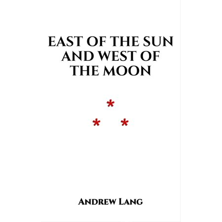East of the Sun and West of the Moon - eBook