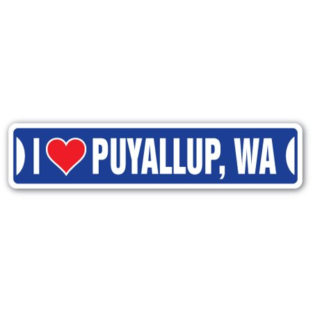 I LOVE PUYALLUP, WASHINGTON Street Sign wa city state us wall road décor gift for $<!---->