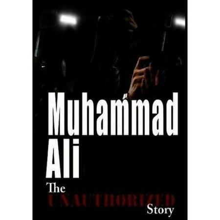 Unauthorized Story  Muhammad Ali   Fighting Spirit