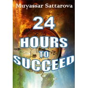24 hours to Succeed - eBook