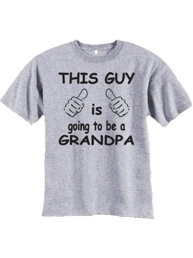f3f2a5ecd Product Image This Guy Is Going To Be A Grandpa T-Shirt