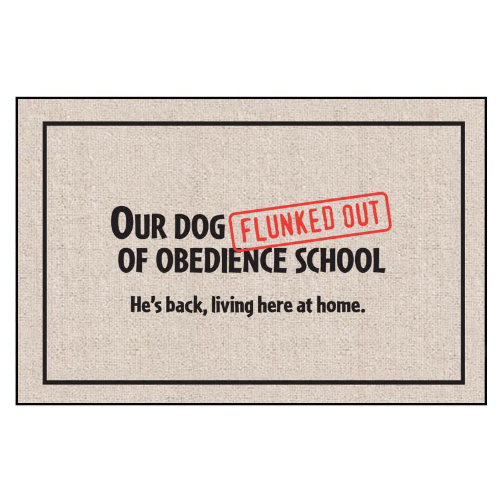High Cotton Dog Flunked Obedience School Indoor/Outdoor Door Mat