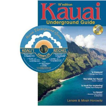 Kauai Underground Guide  19Th Edition   And Free Hawaiian Music Cd
