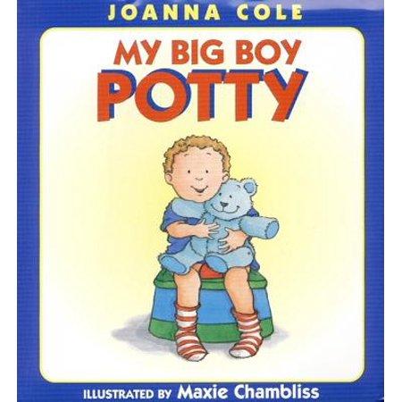 My Big Boy Potty (The Best Way To Potty Train A Boy)