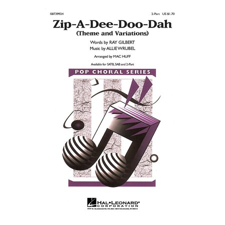 Hal Leonard Zip-A-Dee-Doo-Dah (Theme and Variations) 2-Part arranged by Mac (Zip A Dee Doo Dah Sheet Music)