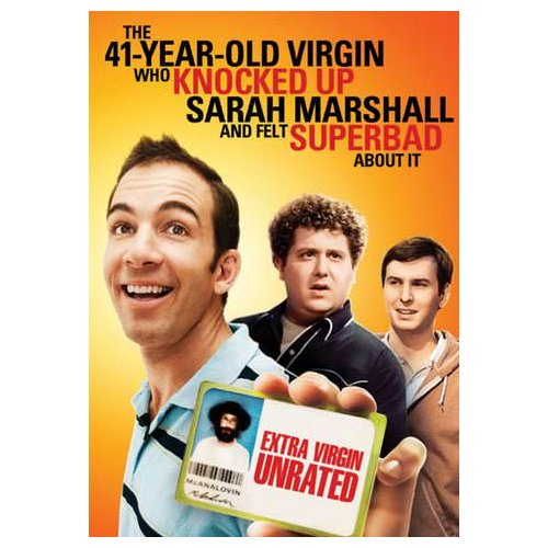 The 41-Year-Old Virgin That Knocked Up Sarah Marshall and Felt Superbad About It (2010)
