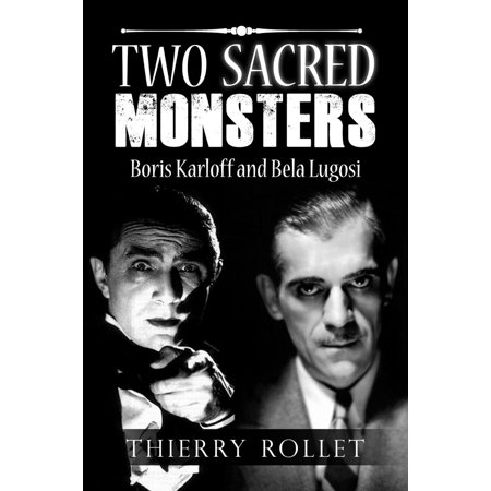 Two sacred monsters. Boris Karloff and Bela Lugosi - eBook](Boris Karloff Halloween)