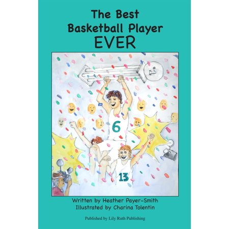 The Best Basketball Player EVER - eBook