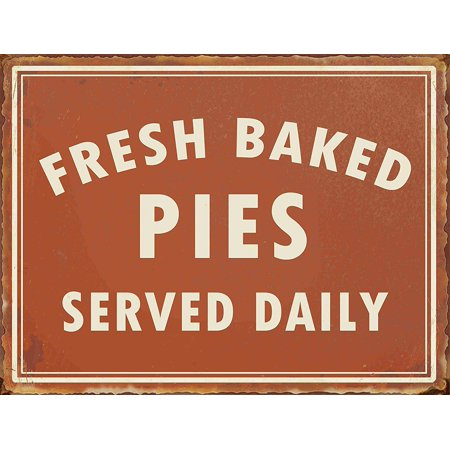 Barnyard Designs Fresh Baked Pies Served Daily Retro Vintage Tin Bar Sign Country Home Decor 10