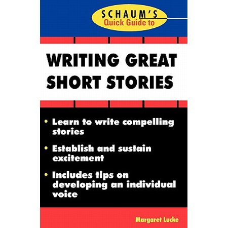 Schaum's Quick Guide to Writing Great Short Stories (Writing A Halloween Short Story)