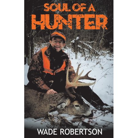 Soul of a Hunter (The Soul Stirrers Wade In The Water)