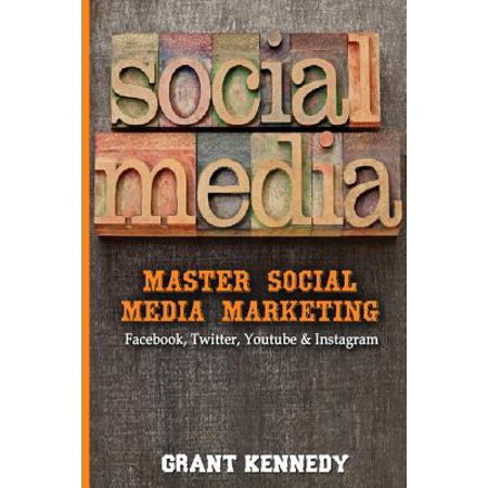 Social Media  Master Social Media Marketing   Facebook  Twitter  Youtube   Instagram