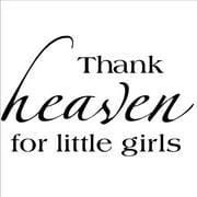 'Thank Heavens for Little Girls' Vinyl Wall Art Lettering