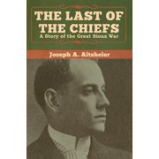 The Last of the Chiefs (Paperback)