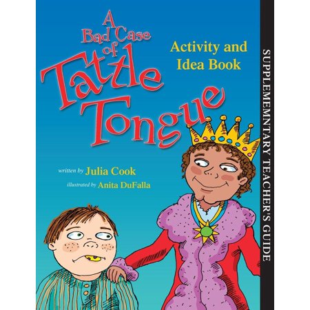 A Bad Case of Tattle Tongue Activity and Idea Book (Paperback)