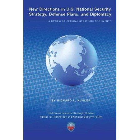 New Direction In U S  National Security Strategy  Defense Plans  And Diplomacy