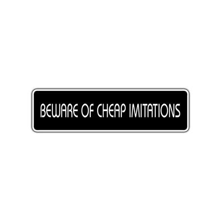 Beware of Cheap Imitations Metal Novelty Street Sign Home Store Wall Gift Decor 4