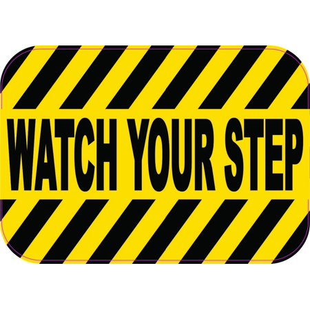 3in x 4.25in Watch Your Step Bumper Sticker Sign Vinyl Decal Window Stickers Signs Decals