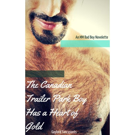 The Canadian Trailer Park Boy Has a Heart of Gold - eBook](Trailer Park Costume Ideas)