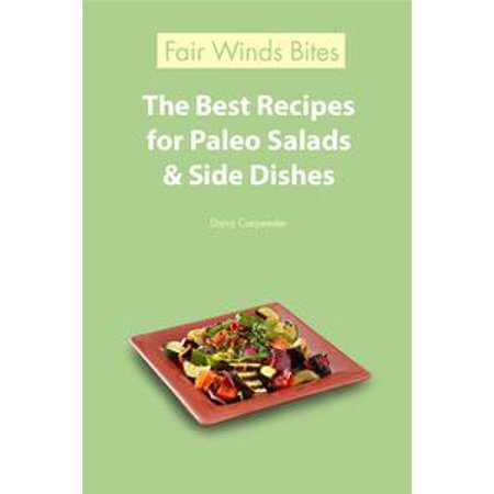Halloween Party Side Dish Recipes (The Best Recipes For Paleo Salads & Side Dishes -)
