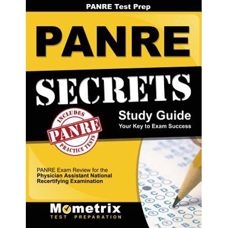 Panre Prep Review: Panre Secrets Study Guide : Panre Review for the Physician Assistant National Recertifying Examination