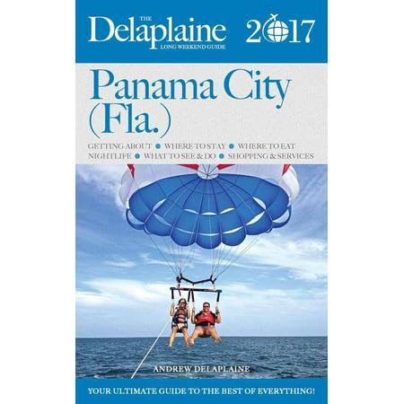 Panama City (Fla.) - The Delaplaine 2017 Long Weekend Guide - eBook - Halloween Weekend 2017