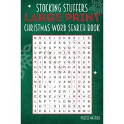 Stocking Stuffers Large Print Christmas Word Search Puzzle Book: A Collection of 20 Holiday Themed Word Search Puzzles; Great for Adults and for Kids! (Paperback)(Large Print)