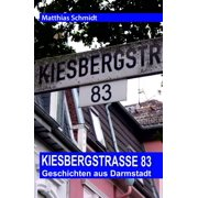 Kiesbergstraße 83 - eBook