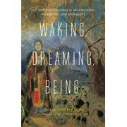 Waking, Dreaming, Being - eBook