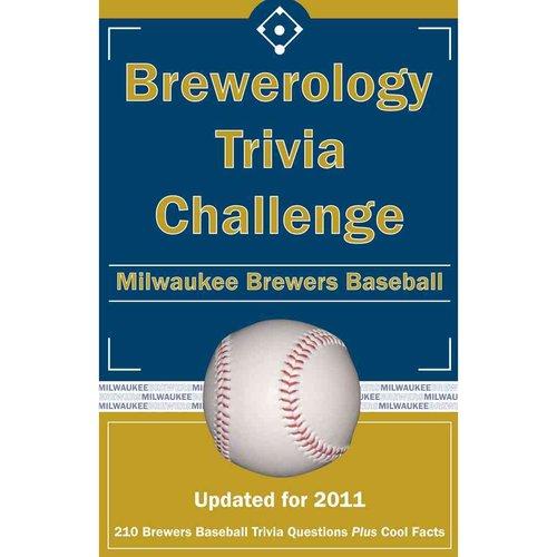 Brewerology Trivia Challenge: Milwaukee Brewers Baseball