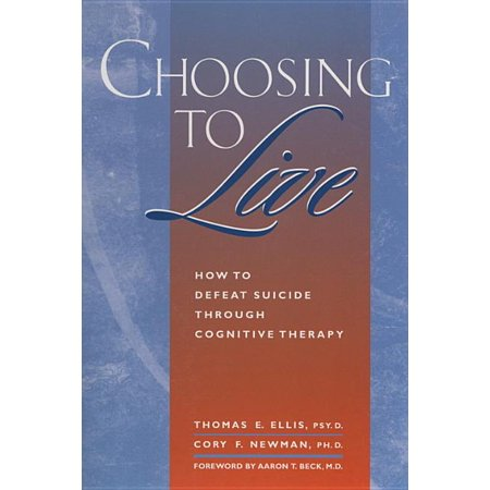 Choosing to Live : How to Defeat Suicide Through Congnitive Therapy This is the first self-help guide addressed to those who are considering suicide. A step-bystep program for change shows how to replace negative beliefs, feel better through coping, and develop alternative skills for solving problems in their lives.