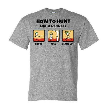 redneck t shirt  WILD BILLS - Wild Bills How to Hunt Like A Redneck T-Shirt (Medium ...