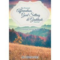 My Personal Affirmation, Goal Setting & Gratitude Journal - Gratitude Journal Blank
