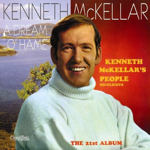 Kenneth Mckellar's People A Dream O'Hame