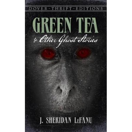 Green Tea and Other Ghost Stories - eBook