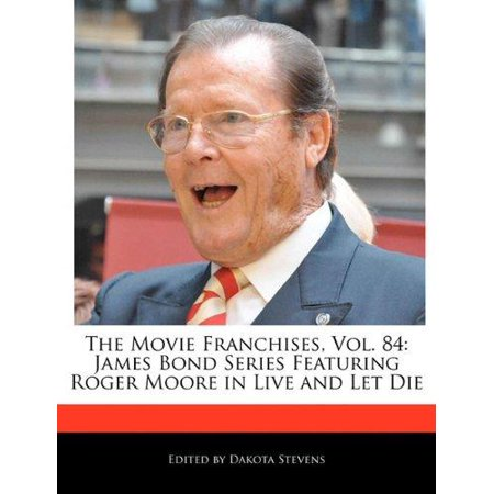 The Movie Franchises  Vol  84  James Bond Series Featuring Roger Moore In Live And Let Die
